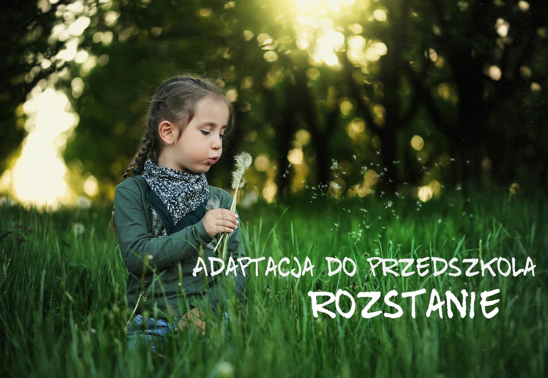 Adaptacja doprzedszkola – rozstanie